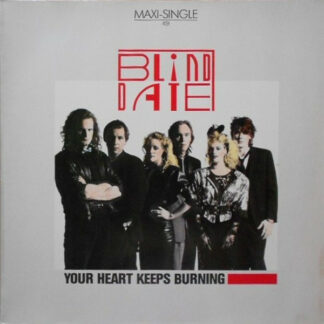 """Blind Date - Your Heart Keeps Burning (12"""", Maxi)"""
