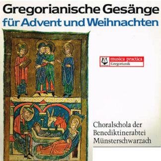 Choralschola Der Benediktinerabtei Münsterschwarzach - Gregorianische Gesänge Für Advent Und Weihnachten (LP, Gat)