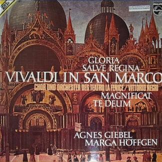 Vivaldi* - Agnes Giebel - Marga Höffgen, Orchestra E Coro Del Teatro La Fenice Di Venezia / Vittorio Negri - Vivaldi In San Marco - Gloria - Salve Regina - Magnificat - Te Deum (2xLP, Club, Büc)