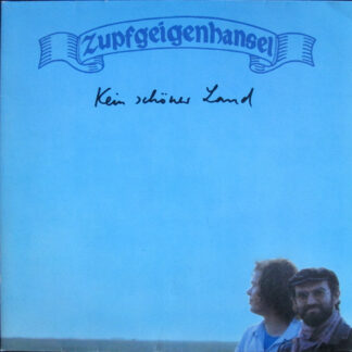 Zupfgeigenhansel - Kein Schöner Land (LP, Album, Gat)