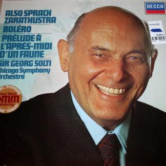 Sir Georg Solti*, Chicago Symphony Orchestra* - Also Sprach Zarathustra / Boléro / Prélude À L'après-midi D'un Faune (LP, RE)