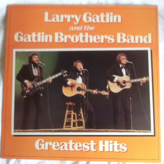 Larry Gatlin And The Gatlin Brothers Band* - Greatest Hits (LP, Comp)