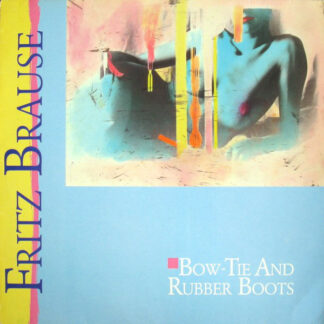 Fritz Brause - Bow-Tie And Rubber Boots (LP, Album)