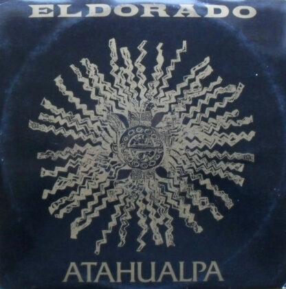 """Atahualpa - Eldorado (12"""")"""