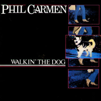 Phil Carmen - Walkin' The Dog (LP, Album)