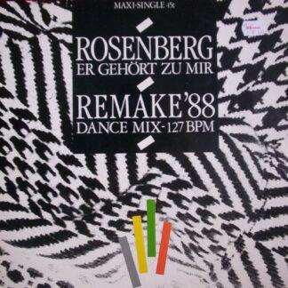 "Rosenberg* - Er Gehört Zu Mir - Remake '88 (12"", Maxi)"