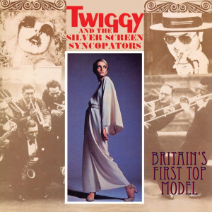 Twiggy (2) And The Silver Screen Syncopators - Twiggy And The Girlfriends (LP, Album)
