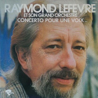 Raymond Lefevre Et Son Grand Orchestre* - Concerto Pour Une Voix ... (LP, Album, RE)
