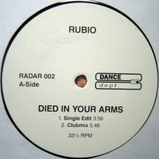 """Rubio - Died In Your Arms (12"""")"""