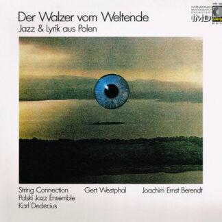 Polski Jazz Ensemble, String Connection, Gert Westphal - Der Walzer Vom Weltende (LP, Album)