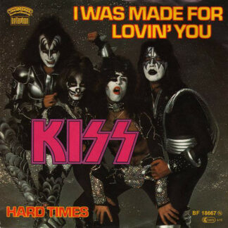 "Kiss - I Was Made For Lovin' You (7"", Single)"