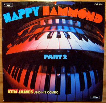 Ken James and his combo* - Happy Hammond - Part 2 (LP, Album)