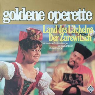 Anneliese Rothenberger, Sonja Schöner, Heinz Hoppe - Das Land Des Lächelns / Der Zarewitsch (LP, Comp, RE)
