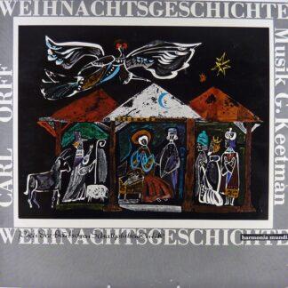 Carl Orff, G. Keetman* - Weihnachtsgeschichte (LP, Album)