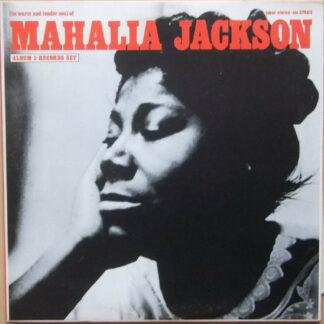 Mahalia Jackson - The Warm And Tender Soul Of Mahalia Jackson (2xLP, Comp, Gat)