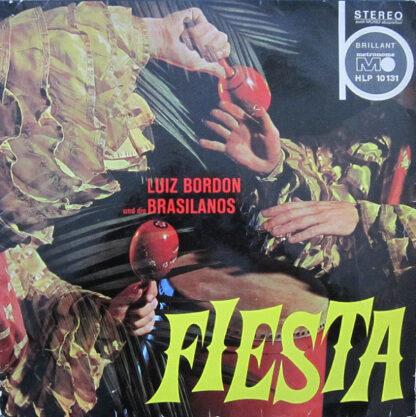 Luiz Bordón Und Die Brasilianos* - Fiesta (LP)