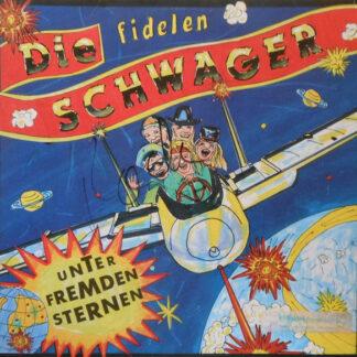 """Die Fidelen Schwager - Unter Fremden Sternen  (12"""", Maxi)"""
