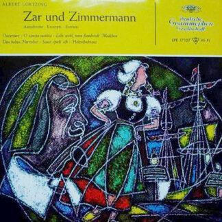 """Albert Lortzing - Zar Und Zimmermann: Ausschnitte - Excerpts - Extraits (10"""", Album, Mono)"""