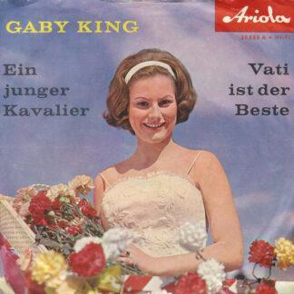 """Gaby King - Ein Junger Kavalier / Vati Ist Der Beste (7"""", Single)"""