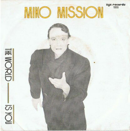 """Miko Mission - The World Is You (7"""", Single)"""