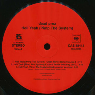 """dead prez - Hell Yeah (Pimp The System) (Remix) (12"""")"""