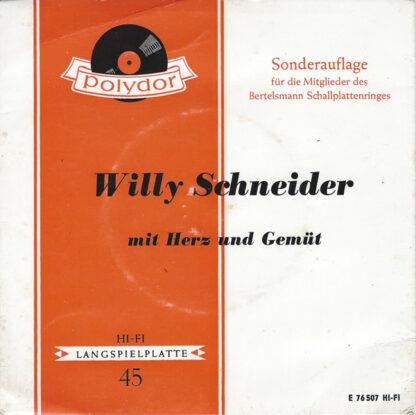 """Willy Schneider - Mit Herz Und Gemüt (7"""")"""