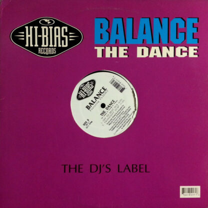 "Balance Featuring Flight* - The Dance (12"")"