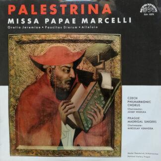 Palestrina*, Czech Philharmonic Chorus, Josef Veselka, Prague Madrigal Singers, Miroslav Venhoda - Missa Papae Marcelli (LP, Mono)