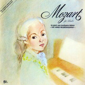 Karlheinz Böhm - Mozart Für Kinder (LP, Club)