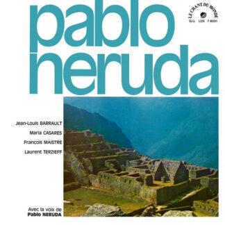 Pablo Neruda, Virgilio Rojas, Alfredo De Robertis - Avec La Voix De Pablo Neruda (LP, Gat)