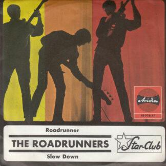 """The Roadrunners - Roadrunner / Slow Down (7"""", Single, Mono)"""