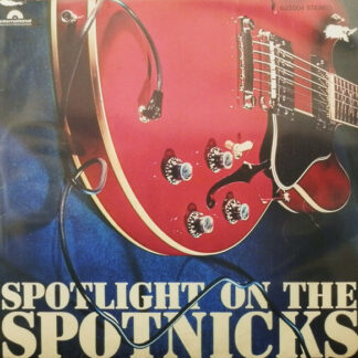 The Spotnicks - Spotlight On The Spotnicks (LP, Album)
