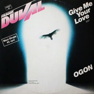 "Frank Duval - Give Me Your Love / Ogon (12"", Maxi)"