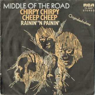 """Middle Of The Road - Chirpy Chirpy Cheep Cheep (7"""", Single)"""