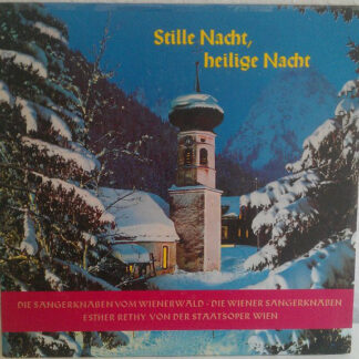 Die Wiener Sängerknaben, Die Sängerknaben Vom Wienerwald, Esther Réthy - Stille Nacht, Heilige Nacht (LP)