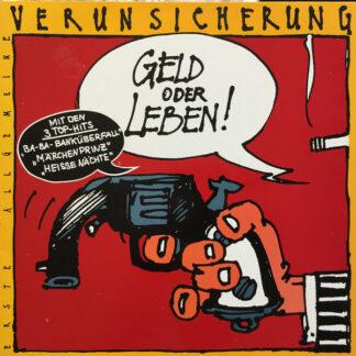 Erste Allgemeine Verunsicherung* - Geld Oder Leben! (LP, Album, RP)