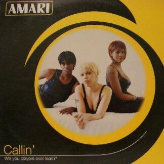 """Amari - Callin' (Will You Players Ever Learn?) (12"""", Promo)"""