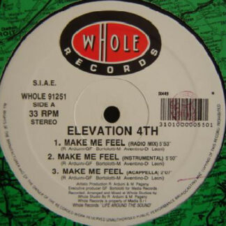"Elevation 4th - Make Me Feel (12"")"