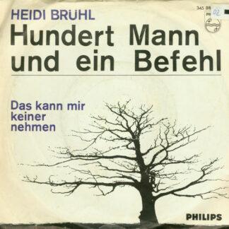 """Heidi Brühl - Hundert Mann Und Ein Befehl (7"""", Single, Mono)"""