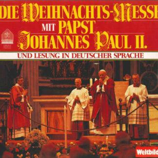 Papst Johannes Paul II.* - Die Weihnachts-Messe Mit Papst Johannes Paul II. (LP)
