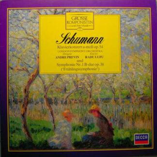 Schumann*, London Symphony Orchestra*, Andre Previn*, Radu Lupu - Klavierkonzert A-moll Op. 54  Und Symphonie Nr. 1 B-dur Op. 38 ('Frühlingssymphonie') (LP, Comp)