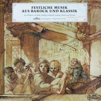 Various - Festliche Musik Aus Barock Und Klassik (LP, Comp)
