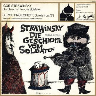 Igor Strawinsky* / Serge Prokofieff* - Die Geschichte Vom Soldaten / Quintett Op. 39 (LP, Album)