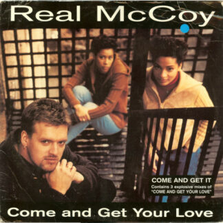 """Real McCoy - Come And Get Your Love (12"""")"""