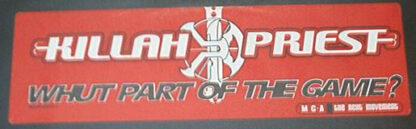 "Killah Priest - Whut Part Of The Game? (12"", Promo)"