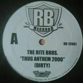 "The Rite Bros. - Thug Anthem 2000 (12"")"