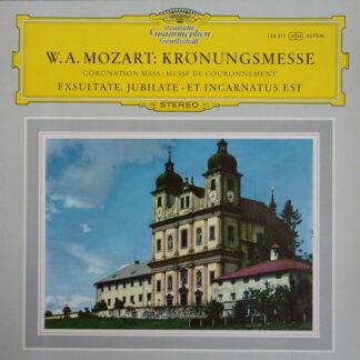 W. A. Mozart* - Krönungsmesse · Coronation Mass · Messe De Couronnement · Exsultate, Jubilate · Et Incarnatus Est (LP)