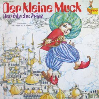 Wilhelm Hauff / Dagmar V. Kurmin* - Der Kleine Muck / Der Falsche Prinz (LP)