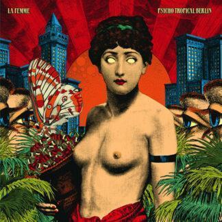 La Femme (4) - Psycho Tropical Berlin (2xLP, Album)