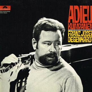 Franz Josef Degenhardt - Adieu Kumpanen (LP, Comp, Club)